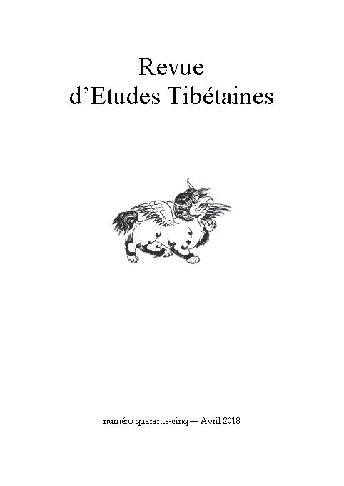 Revue d'Etudes Tibétaines, Number 45, April 2018